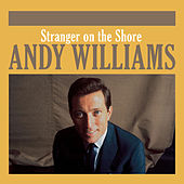 Stranger on the Shore von Andy Williams