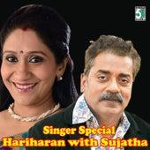 Singer Special Hariharan with Sujatha by Sujatha
