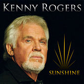 Sunshine by Kenny Rogers