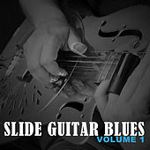 Slide Guitar Blues, Vol. 1 by Various Artists