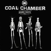 Dark Days by Coal Chamber