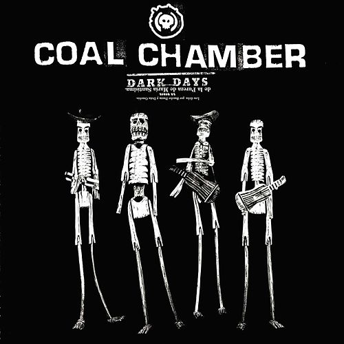 Dark Days von Coal Chamber