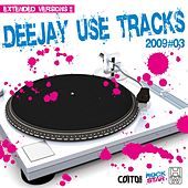 Deejay Use Tracks 2009, Vol. 3 de Various Artists