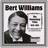 Bert Williams (1915-1921) by Bert Williams