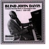 Blind John Davis Vol. 1 (1938-1952) by Blind John Davis