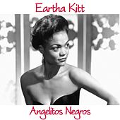 Angelitos Negros de Eartha Kitt