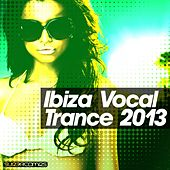 Ibiza - Vocal Trance 2013 - EP de Various Artists