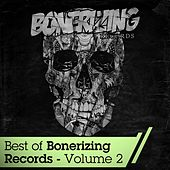 Best Of Bonerizing Records - Vol 2 - EP de Various Artists