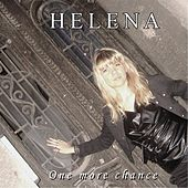 One More Chance de Helena