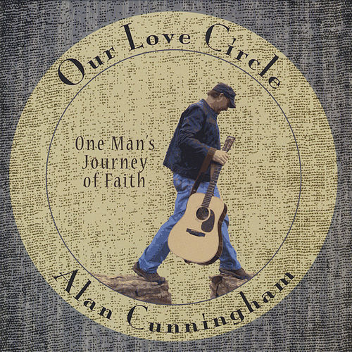 Our Love Circle by Alan Cunningham