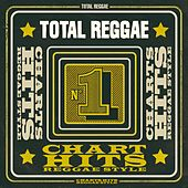 Total Reggae: Chart Hits Reggae Style de Various Artists