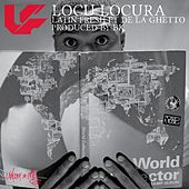 Locu Locura (feat. De La Ghetto) by Latin Fresh