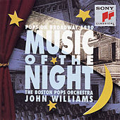 Music of the Night: Pops on Broadway 1990 by Boston Pops Orchestra