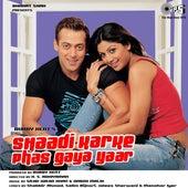 Shaadi Karke Phas Gaya Yaar (Original Motion Picture Soundtrack) de Various Artists