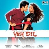 Yeh Dil (Original Motion Picture Soundtrack) de Various Artists