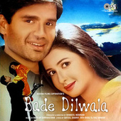Bade Dilwala (Original Motion Picture Soundtrack) by Various Artists