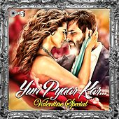 Yun Pyaar Kar... (Valentine Special) by Various Artists