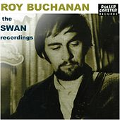 The Swan Recordings: Roy Buchanan by Various Artists