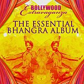 The Essential Bhangra Album by Various Artists