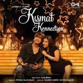 Kismat Konnection (Original Motion Picture Soundtrack) by Various Artists