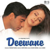 Deewane (Original Motion Picture Soundtrack) by Various Artists