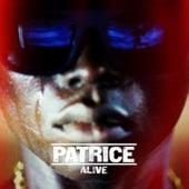 Alive von Patrice