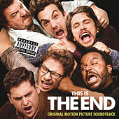 This Is The End: Original Motion Picture Soundtrack de Various Artists