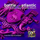 Battle of the Atlantic: 70th Anniversary Charity Album by Various Artists
