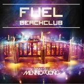 Fuel Beachclub - Mixed by Menno de Jong von Various Artists
