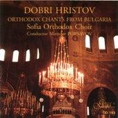Orthodox Chants From Bulgaria by Sofia Orthodox Choir & Miroslav Popsavov