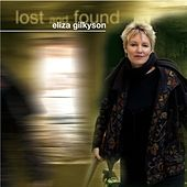 Lost And Found by Eliza Gilkyson