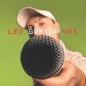 Vos de Leo Garcia
