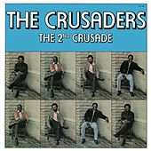 The 2nd Crusade by The Crusaders
