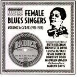 Female Blues Singers Vol. 5 C/D/E (1921-1928) by Various Artists