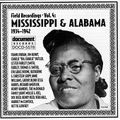 Field Recordings Vol. 4: Mississippi & Alabama (1934-1942) by Various Artists