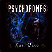 First Blood by Psychopomps