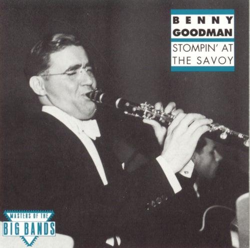 Stompin' At The Savoy by Benny Goodman