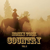 Honky Tonk Country, Vol. 2 by Various Artists