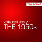 Greatest Hits of The 1950s, Vol. 1 by Various Artists