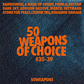 50 Weapons of Choice #30-39 von Various Artists