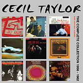 The Complete Collection: 1956 - 1962 von Cecil Taylor