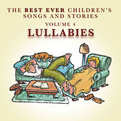 The Best Ever Children's Songs and Stories, Vol. 4: Lullabies by Peter Samuels