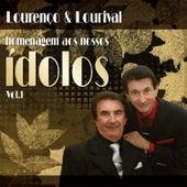 Homenagem Aos Nossos Ídolos - Volume I von Lourenço e Lourival