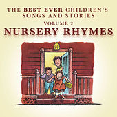 The Best Ever Children's Songs and Stories, Vol. 2: Nursery Rhymes by Peter Samuels