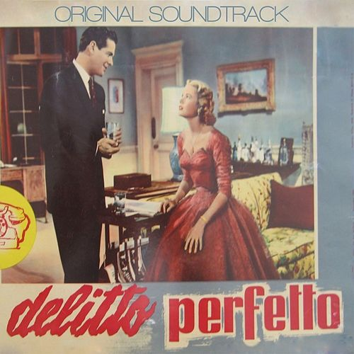 Delitto Perfetto (From Hitchcock's Movie 'delitto Perfetto ') by Dimitri Tiomkin