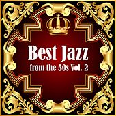 Best Jazz from the 50s Vol. 2 by Various Artists