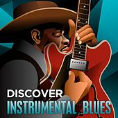 Discover - Instrumental Blues de Various Artists