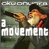 A Movement von Oku Onuora