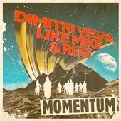Need You There (Momentum) (Radio Edit) de Dimitri Vegas & Like Mike