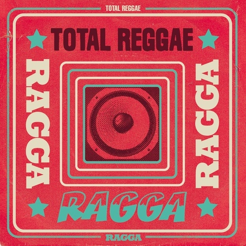 Total Reggae: Ragga by Various Artists